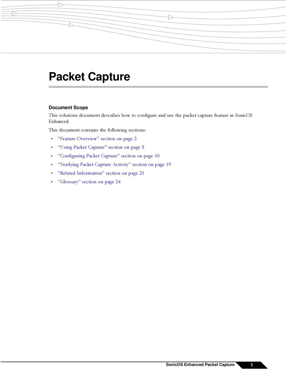 This document contains the following sections: Feature Overview section on page 2 Using Packet Capture section on