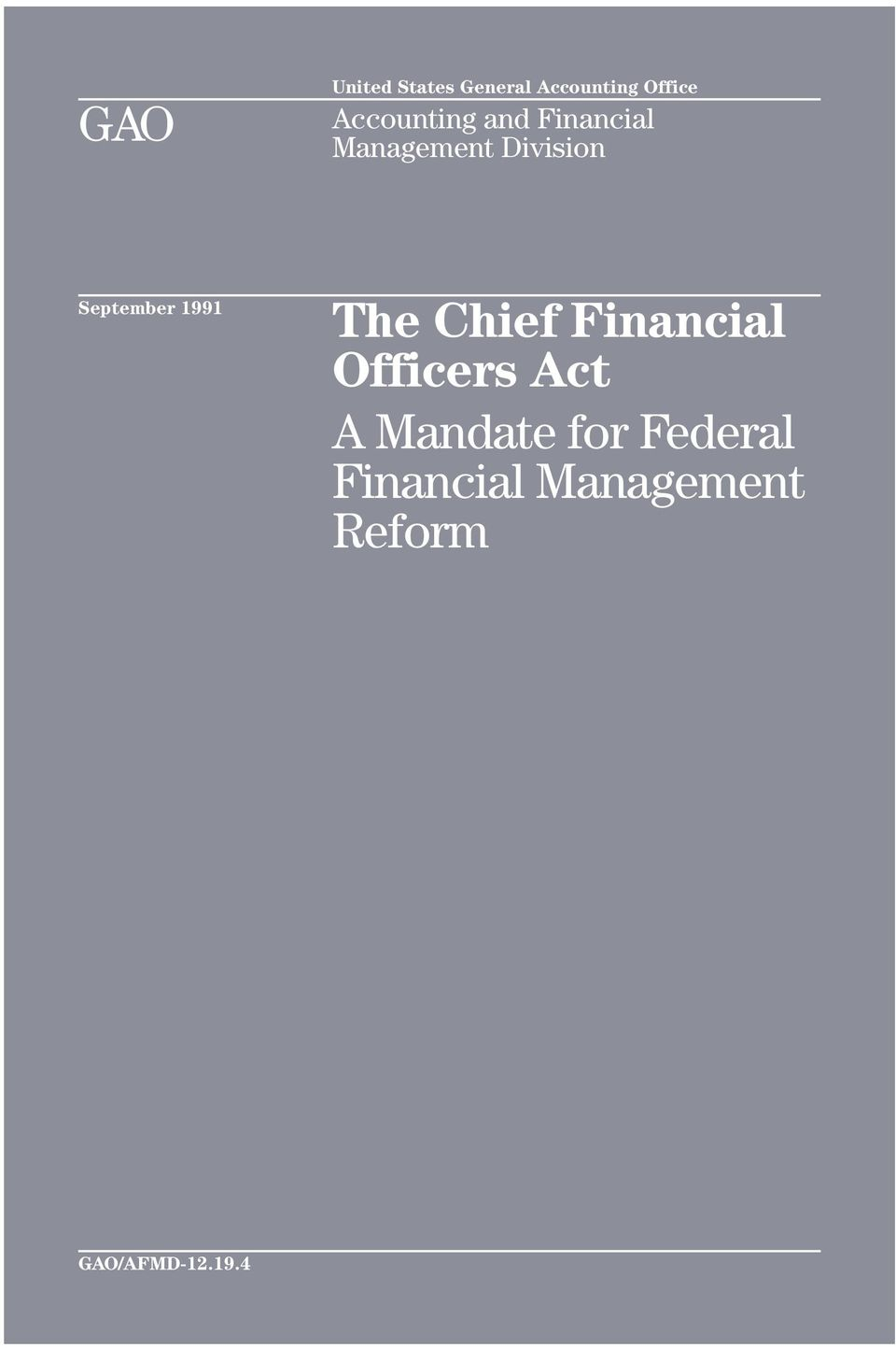 September 1991 The Chief Financial Officers Act A