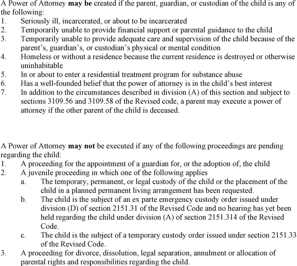 Temporarily unable provide adequate care and supervision of the child because of the parent s, guardian s, or cusdian s physical or mental condition 4.