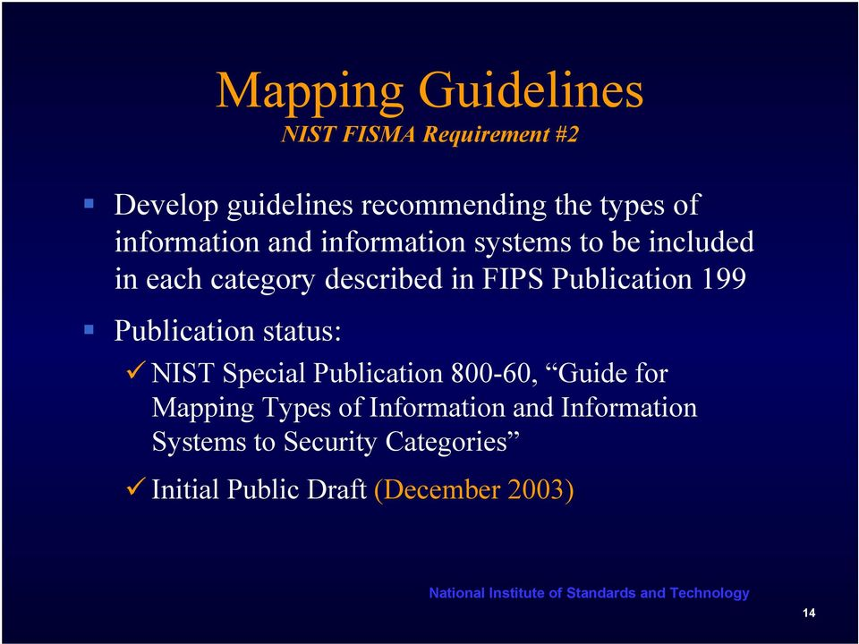 Publication 199 Publication status: NIST Special Publication 800-60, Guide for Mapping Types