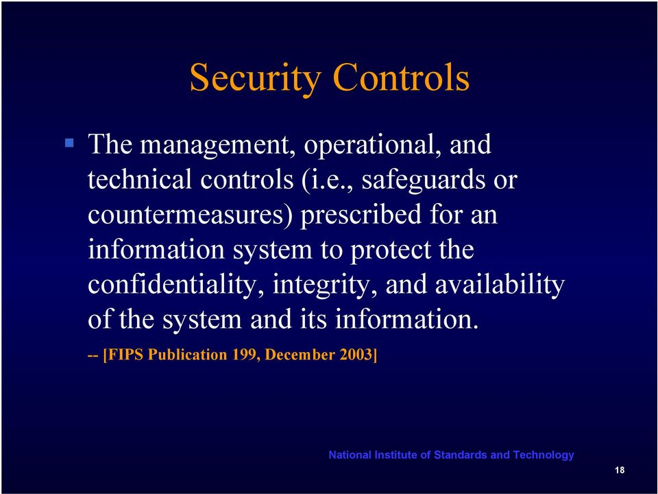 system to protect the confidentiality, integrity, and availability of