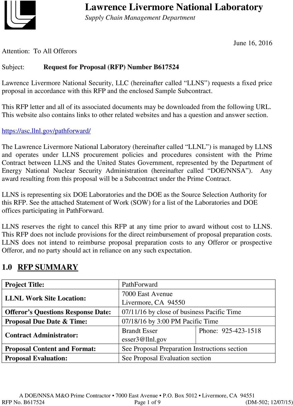 This RFP letter and all of its associated documents may be downloaded from the following URL. This website also contains links to other related websites and has a question and answer section.