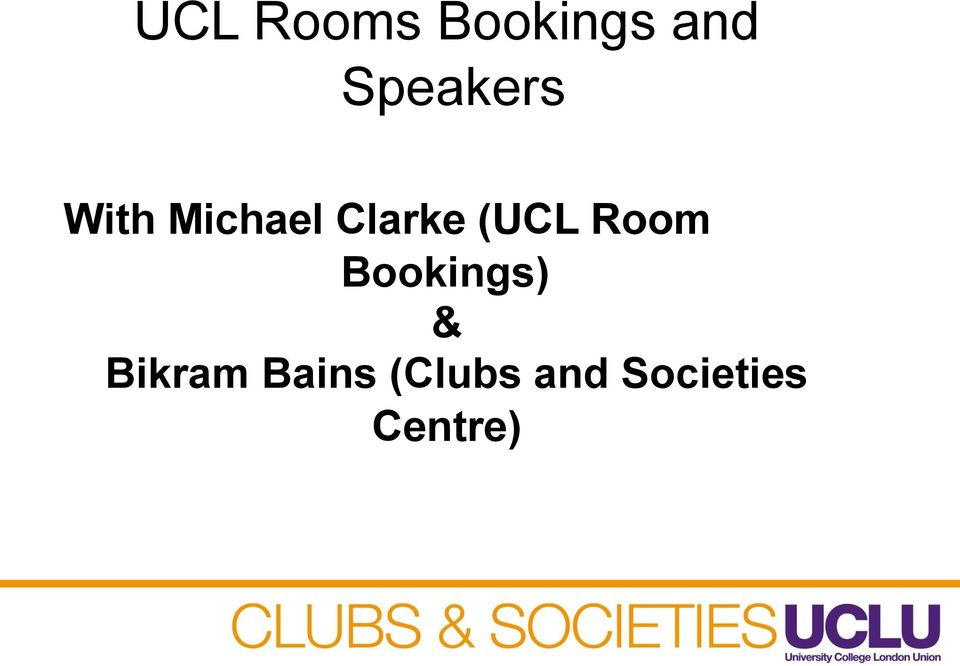 Speakers & Bikram Bains (Clubs and