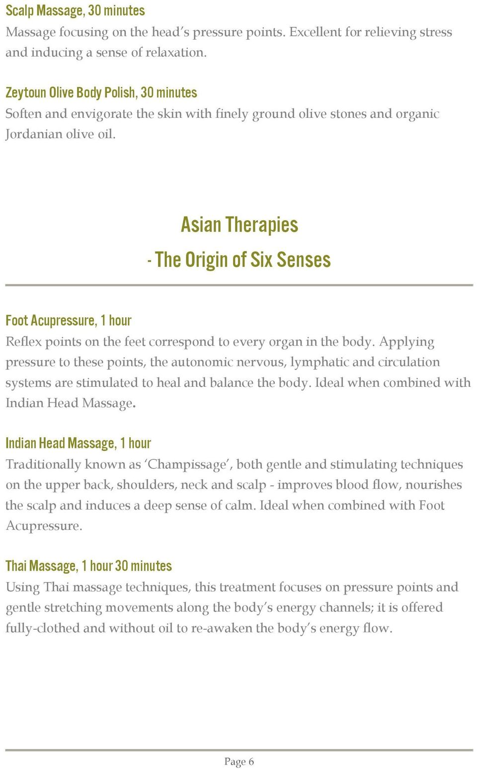 Asian Therapies - The Origin of Six Senses Foot Acupressure, 1 hour Reflex points on the feet correspond to every organ in the body.