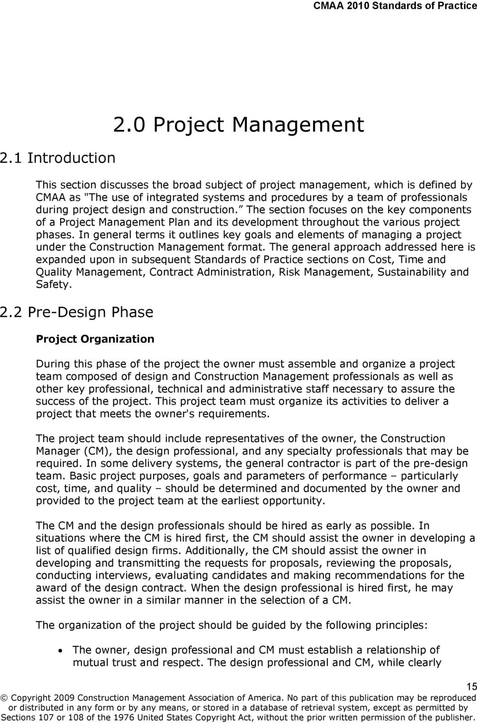 project design and construction. The section focuses on the key components of a Project Management Plan and its development throughout the various project phases.
