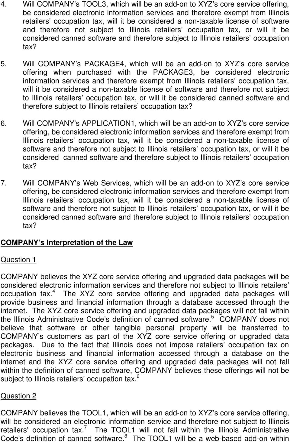 Will COMPANY s PACKAGE4, which will be an add-on to XYZ s core service offering when purchased with the PACKAGE3, be considered electronic information services and therefore exempt from Illinois