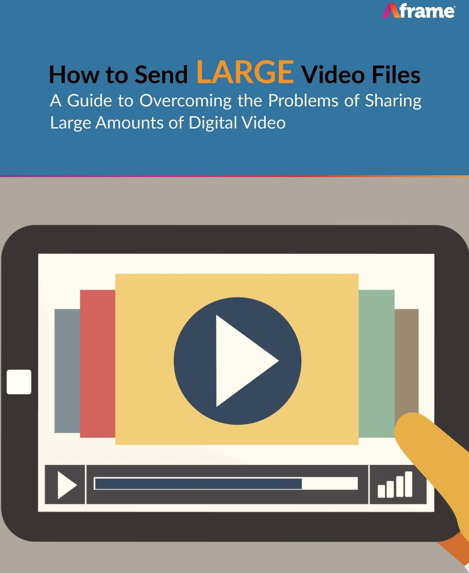 How to Send LARGE Video Files  A Guide to Overcoming the