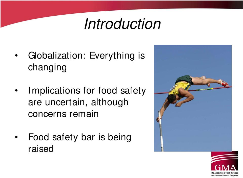 for food safety are uncertain,