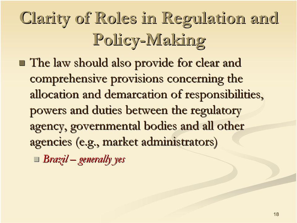 responsibilities, powers and duties between the regulatory agency, governmental