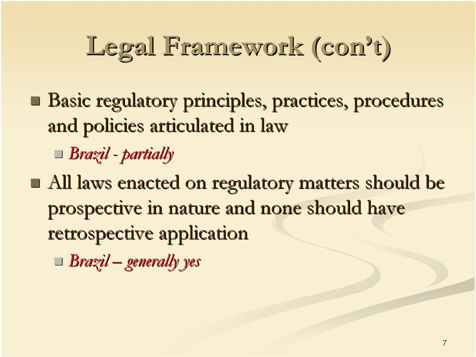 laws enacted on regulatory matters should be prospective in