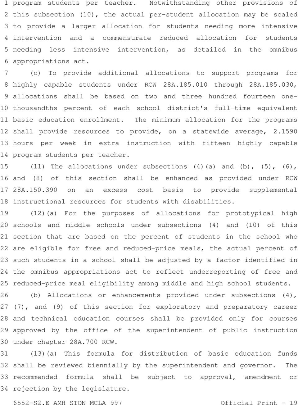 commensurate reduced allocation for students needing less intensive intervention, as detailed in the omnibus appropriations act.