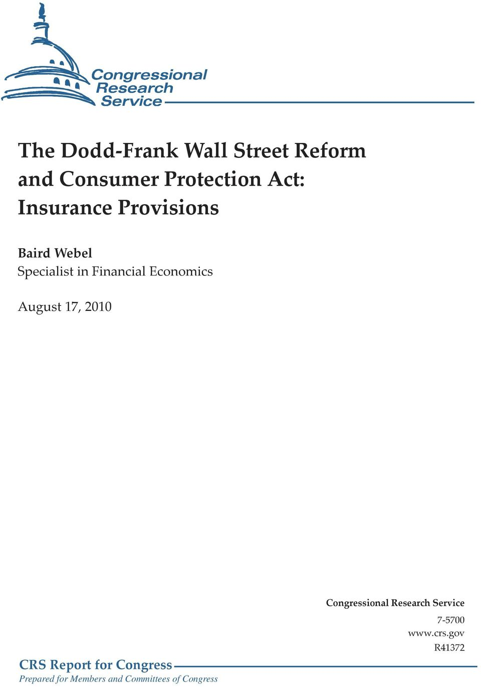 August 17, 2010 Congressional Research Service CRS Report for