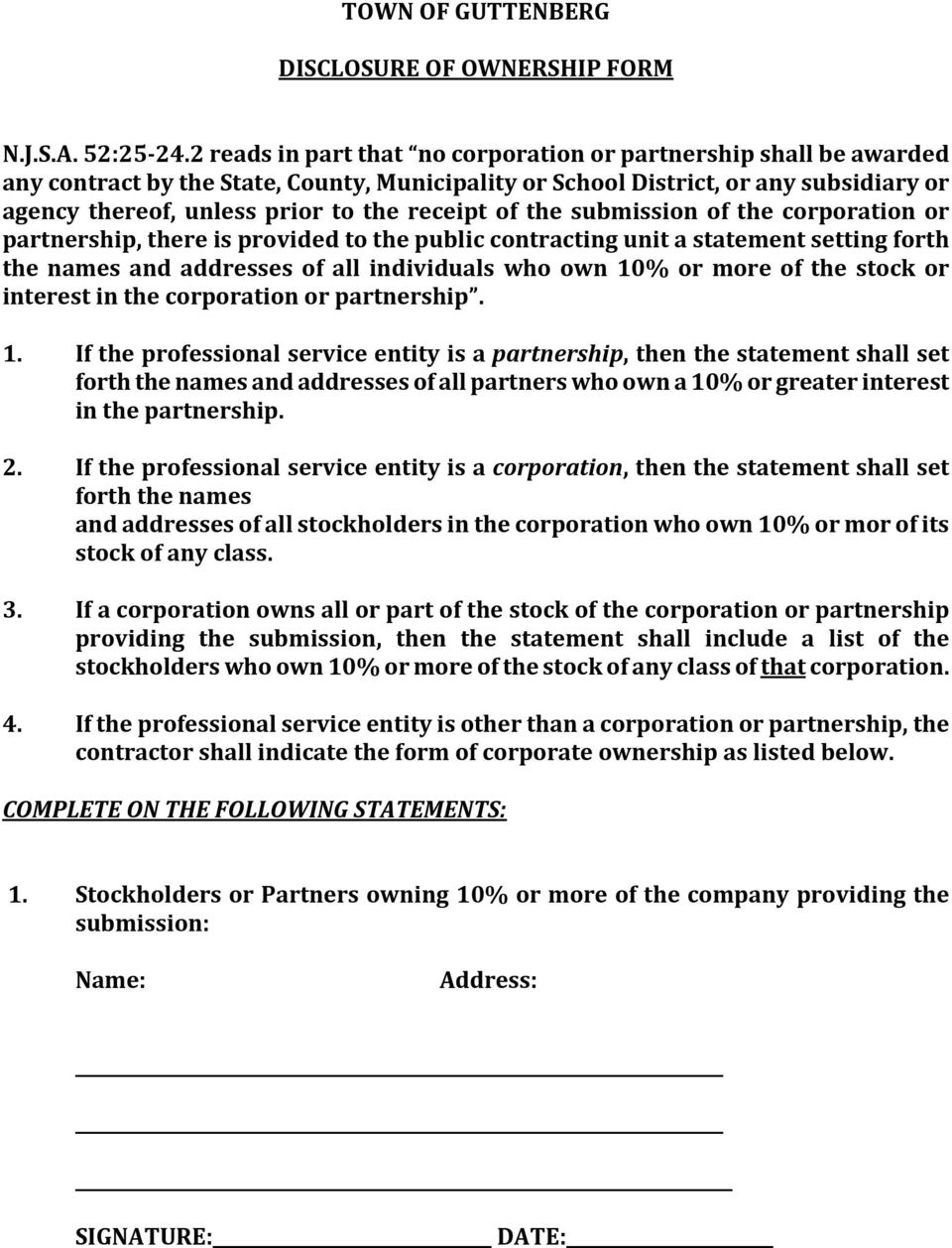 receipt of the submission of the corporation or partnership, there is provided to the public contracting unit a statement setting forth the names and addresses of all individuals who own 10% or more
