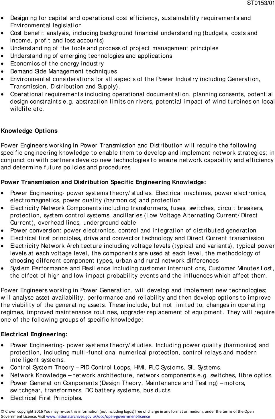 Demand Side Management techniques Environmental considerations for all aspects of the Power Industry including Generation, Transmission, Distribution and Supply).