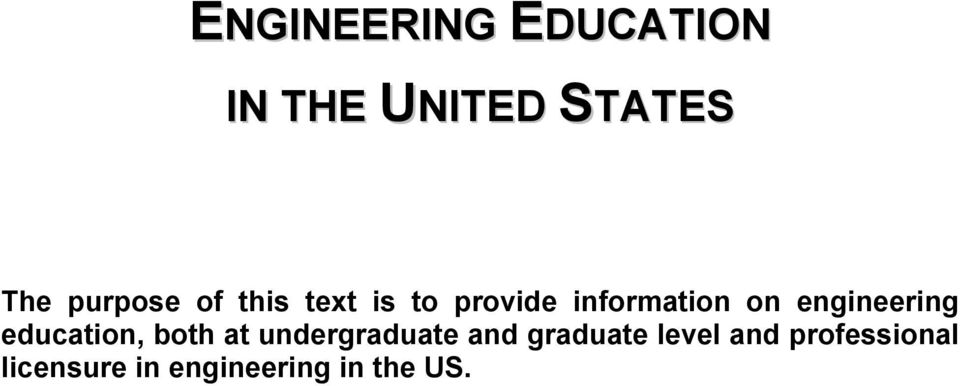 engineering education, both at undergraduate and