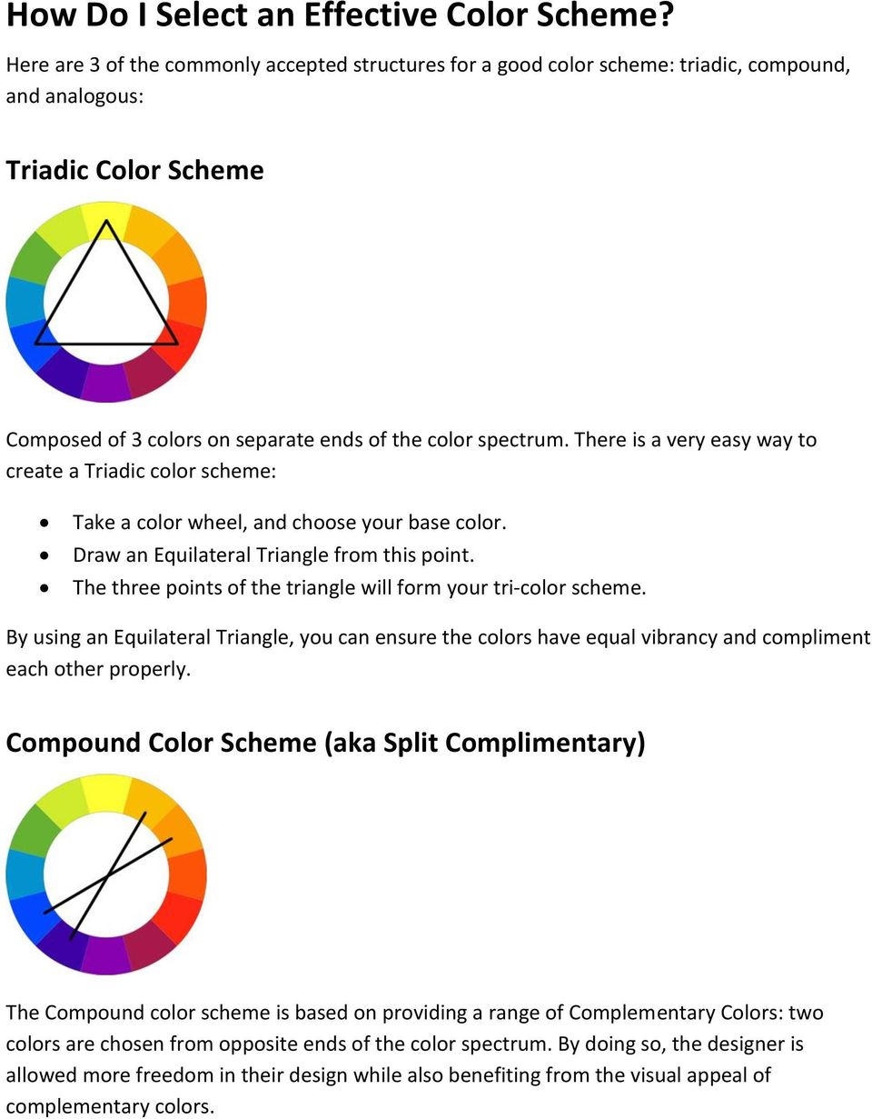 There is a very easy way to create a Triadic color scheme: Take a color wheel, and choose your base color. Draw an Equilateral Triangle from this point.