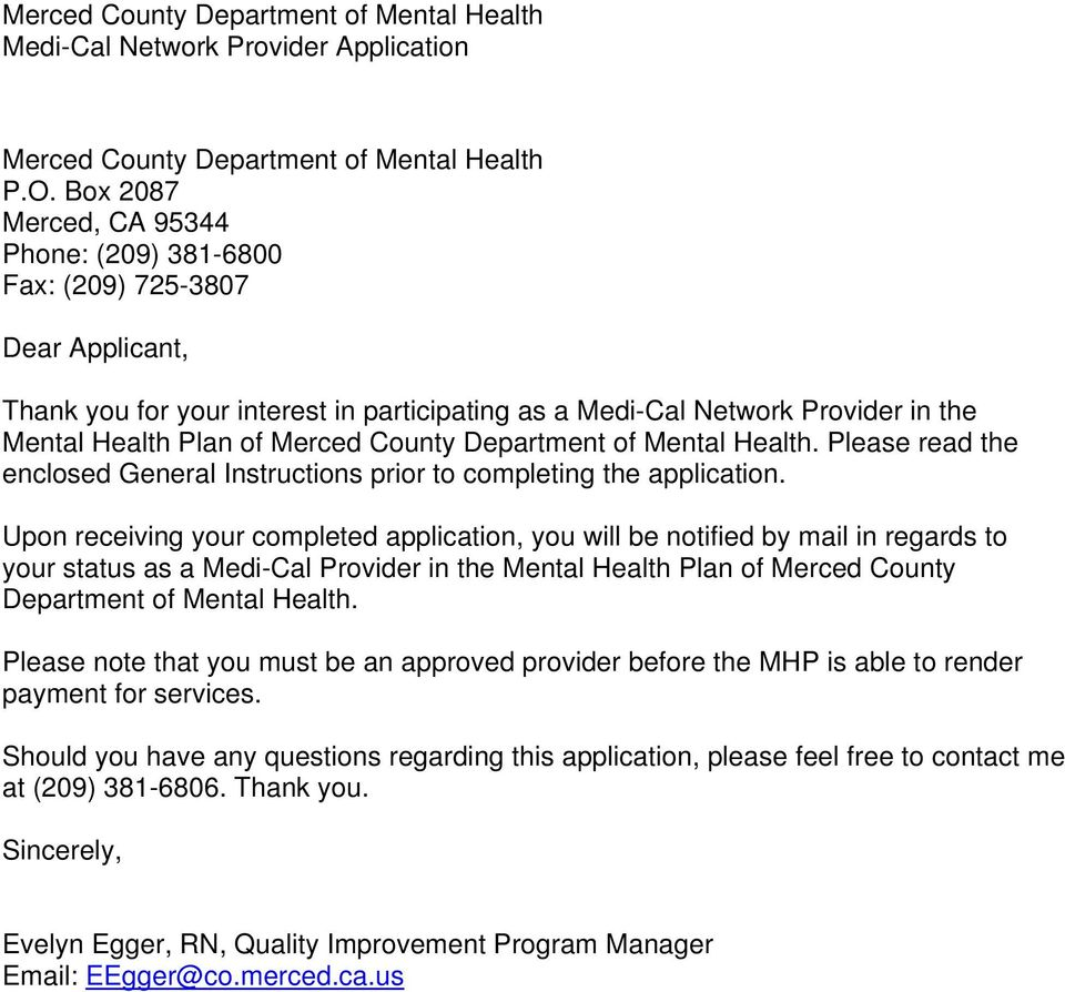 County Department of Mental Health. Please read the enclosed General Instructions prior to completing the application.