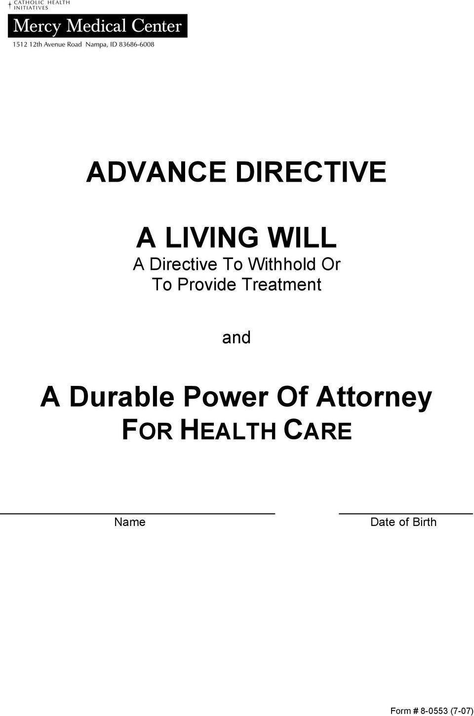 Treatment and A Durable Power Of Attorney
