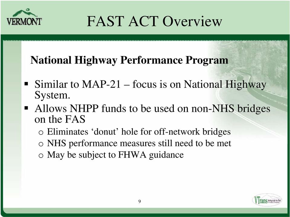 Allows NHPP funds to be used on non-nhs bridges on the FAS o