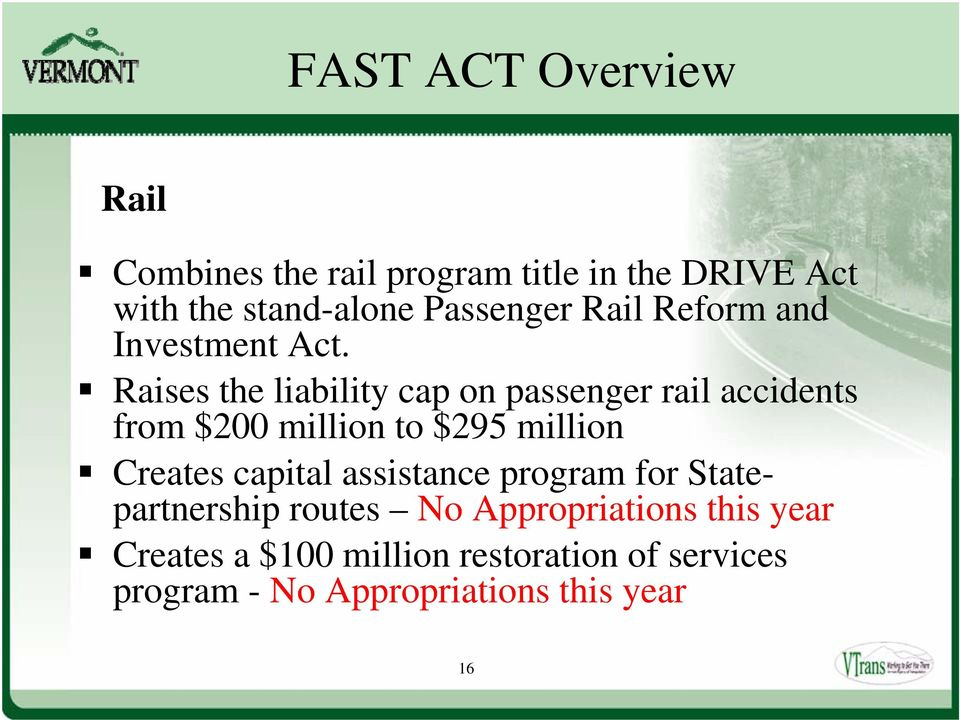 Raises the liability cap on passenger rail accidents from $200 million to $295 million Creates