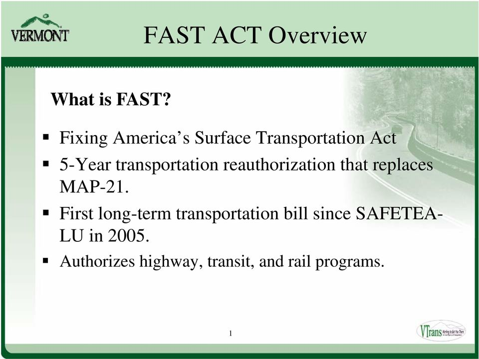 transportation reauthorization that replaces MAP-21.