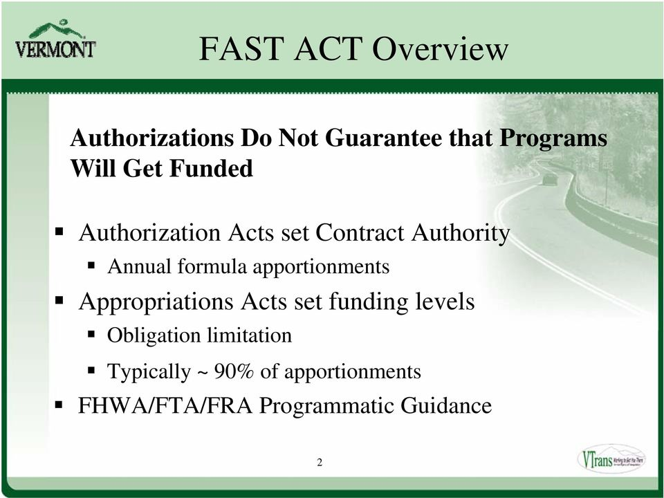 apportionments Appropriations Acts set funding levels Obligation