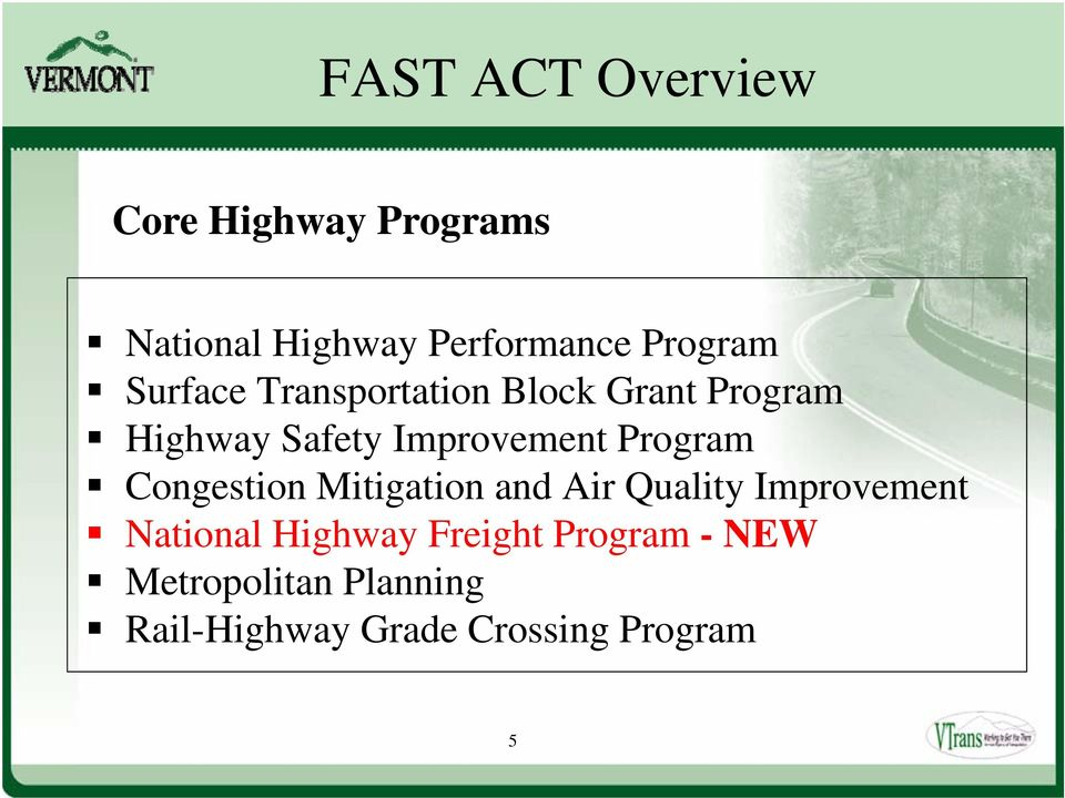 Congestion Mitigation and Air Quality Improvement National Highway