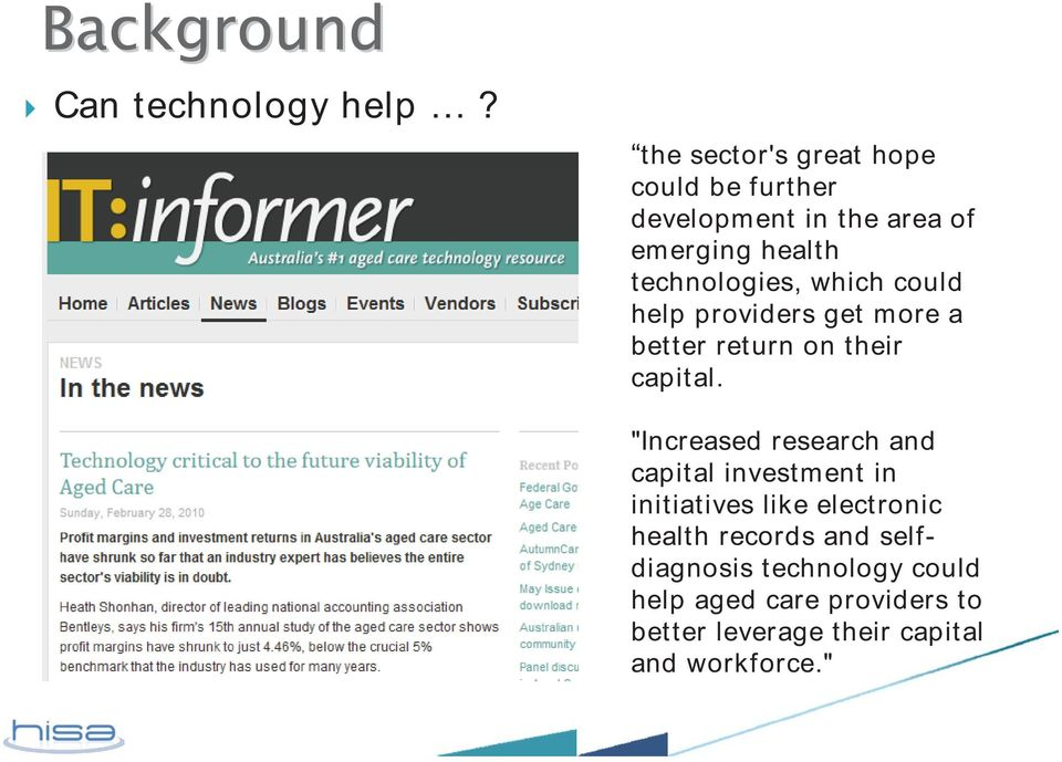 technologies, which could help providers get more a betterreturnontheir capital.