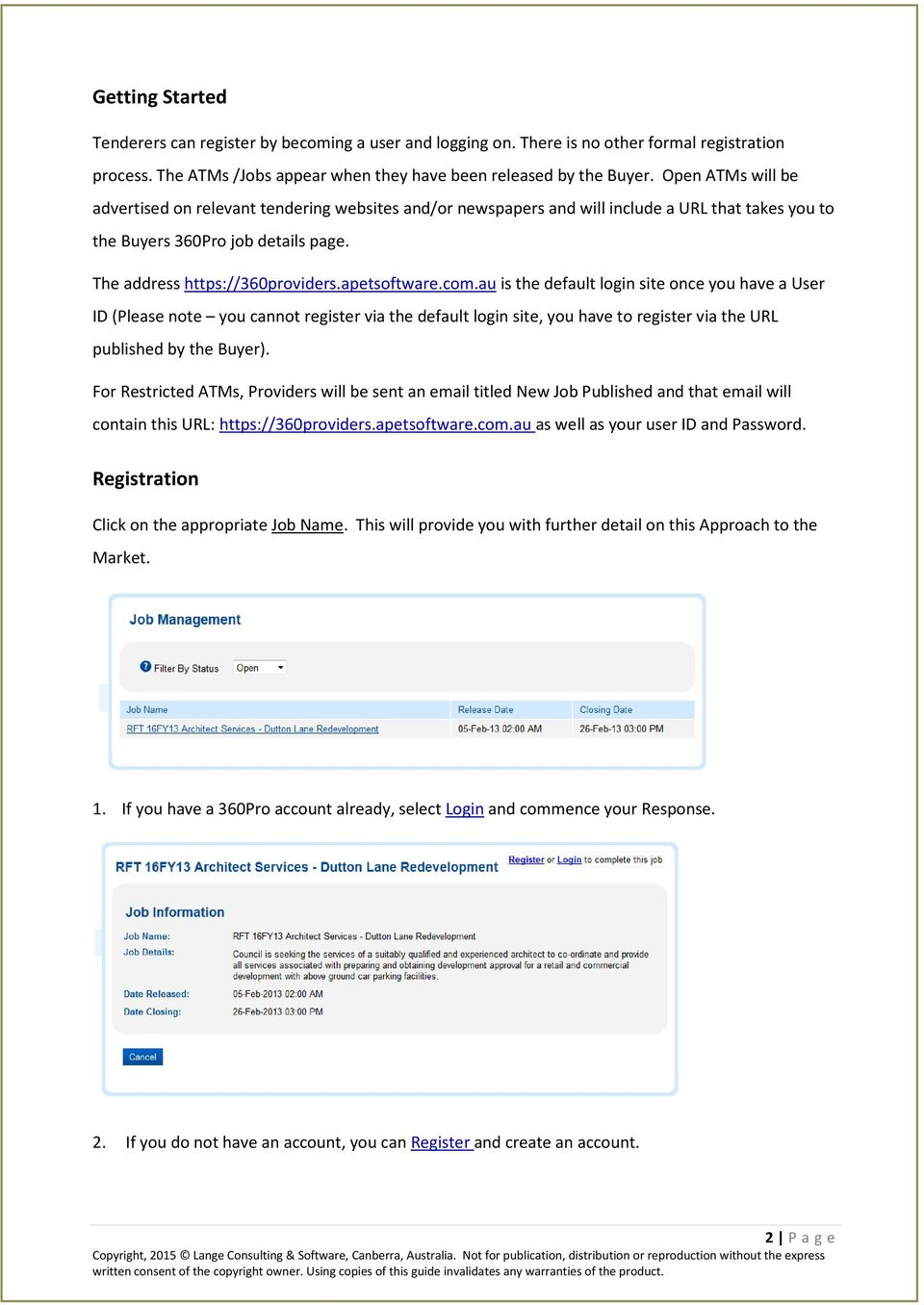 apetsoftware.com.au is the default login site once you have a User ID (Please note you cannot register via the default login site, you have to register via the URL published by the Buyer).