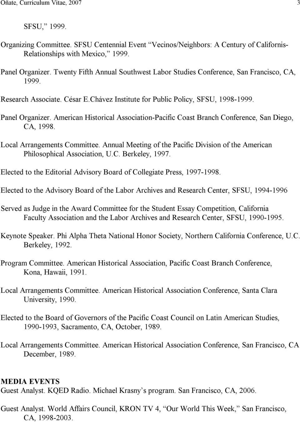 American Historical Association Pacific Coast Branch Conference, San Diego, CA, 1998. Local Arrangements Committee. Annual Meeting of the Pacific Division of the American Philosophical Association, U.