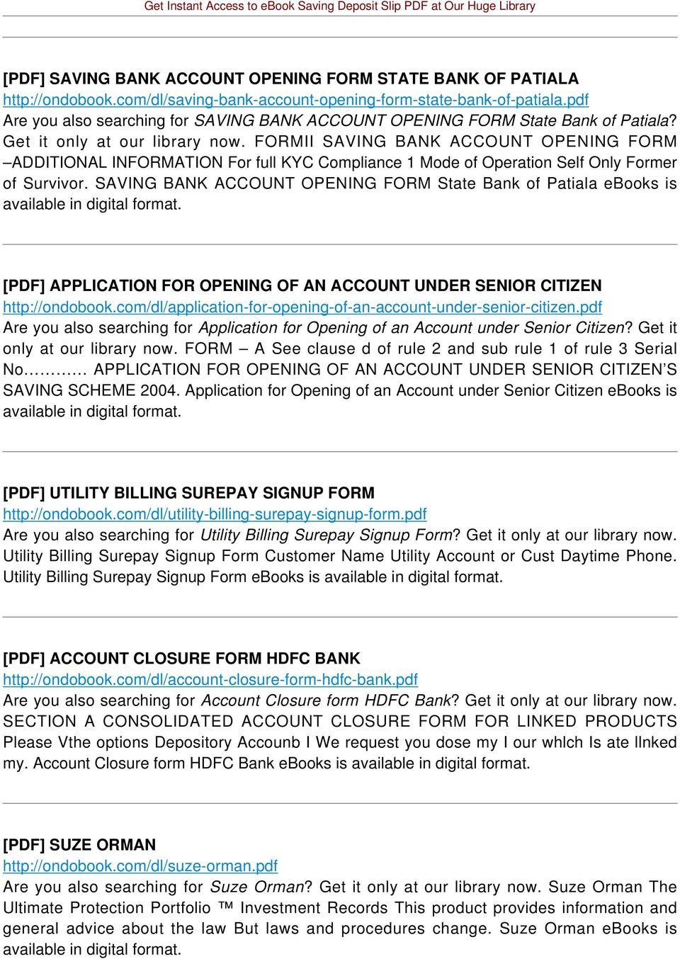 FORMII SAVING BANK ACCOUNT OPENING FORM ADDITIONAL INFORMATION For full KYC Compliance 1 Mode of Operation Self Only Former of Survivor.