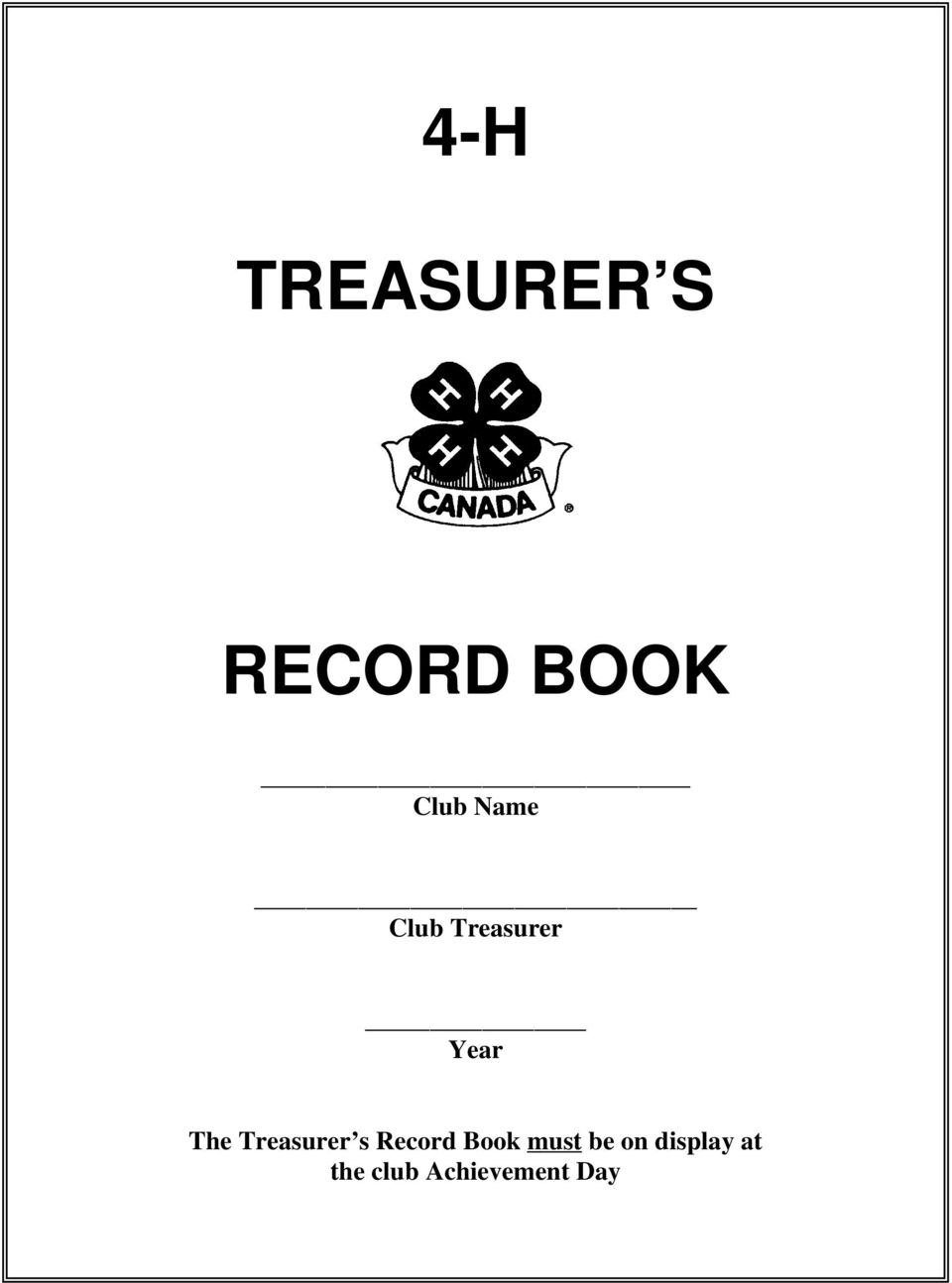 Treasurer s Record Book must be