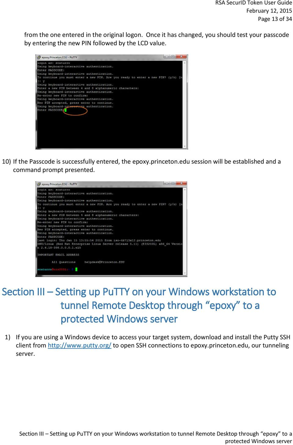 Section III Setting up PuTTY on your Windows workstation to tunnel Remote Desktop through epoxy to a protected Windows server 1) If you are using a Windows device to access your target