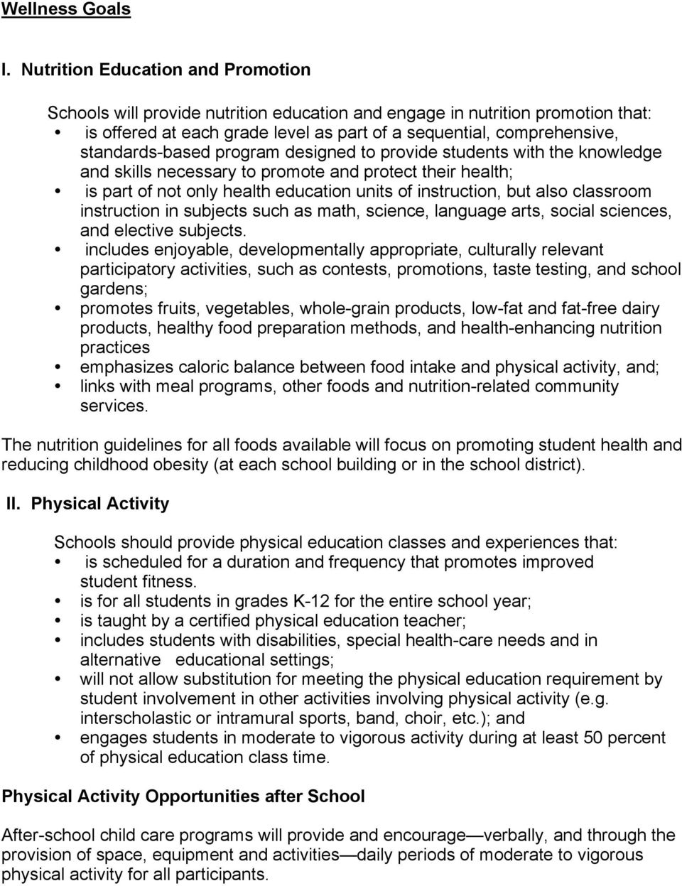 standards-based program designed to provide students with the knowledge and skills necessary to promote and protect their health; is part of not only health education units of instruction, but also