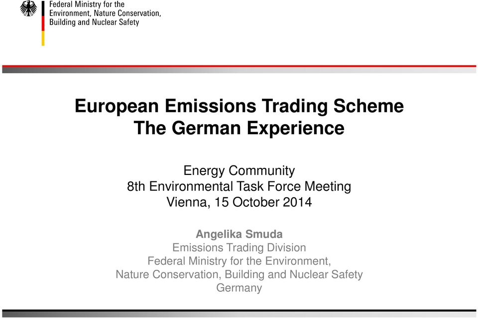 2014 Angelika Smuda Emissions Trading Division Federal Ministry for