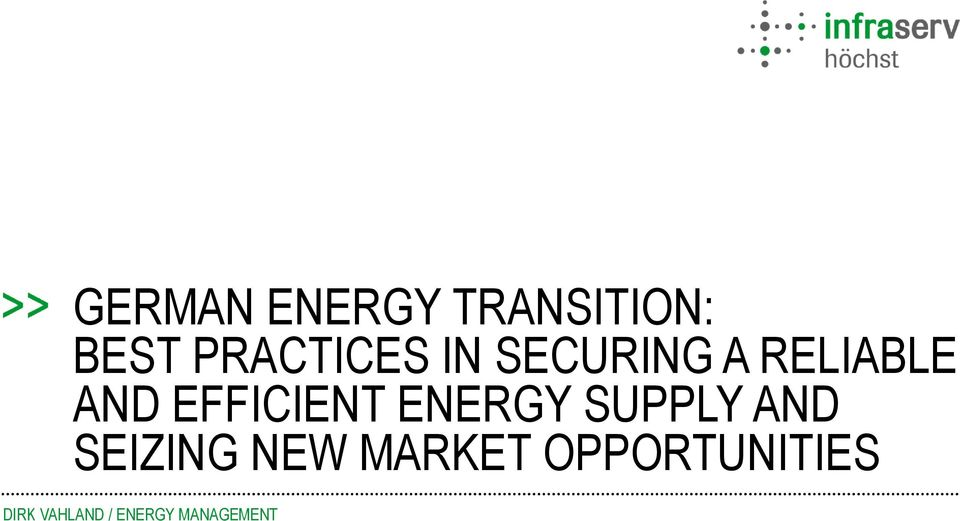 ENERGY SUPPLY AND SEIZING NEW MARKET