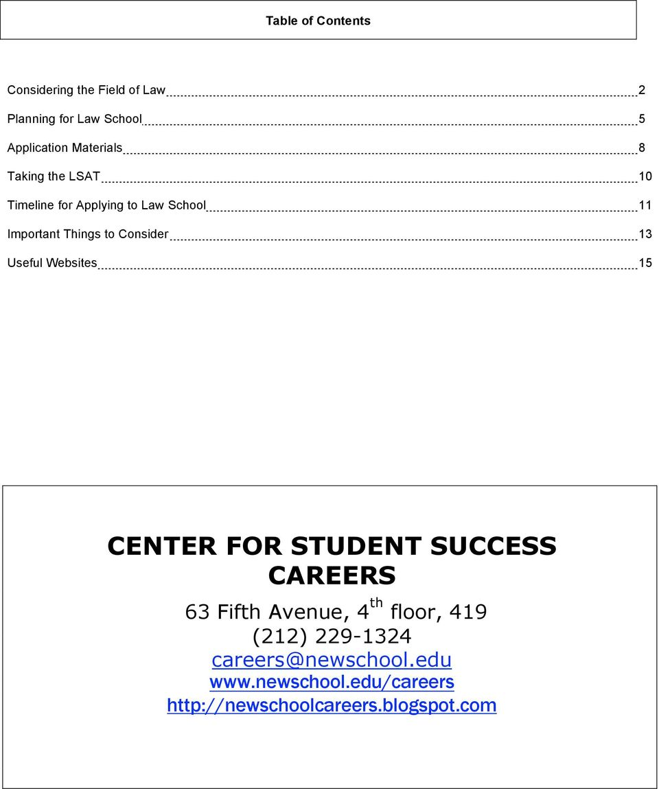 Consider 13 Useful Websites 15 CENTER FOR STUDENT SUCCESS CAREERS 63 Fifth Avenue, 4 th