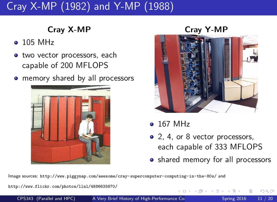 processors Image sources: http://www.piggynap.com/awesome/cray-supercomputer-computing-in-the-80s/ and http://www.