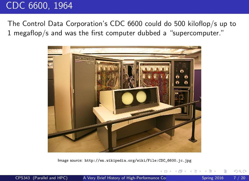 supercomputer. Image source: http://en.wikipedia.org/wiki/file:cdc_6600.jc.