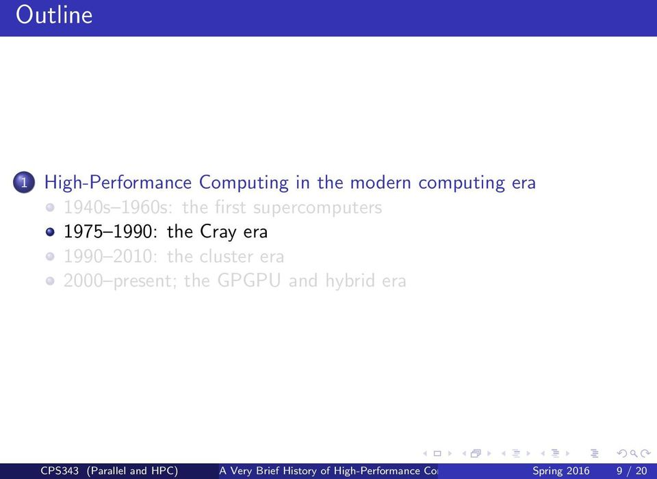 cluster era 2000 present; the GPGPU and hybrid era CPS343 (Parallel and
