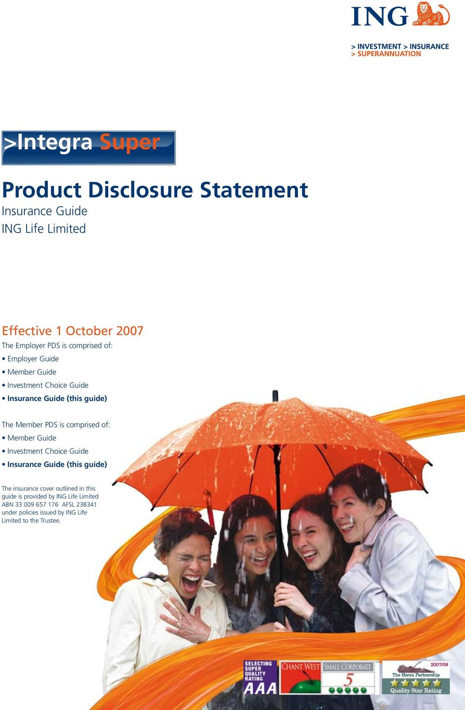 comprised of: Member Guide Investment Choice Guide Insurance Guide (this guide) The insurance cover outlined in
