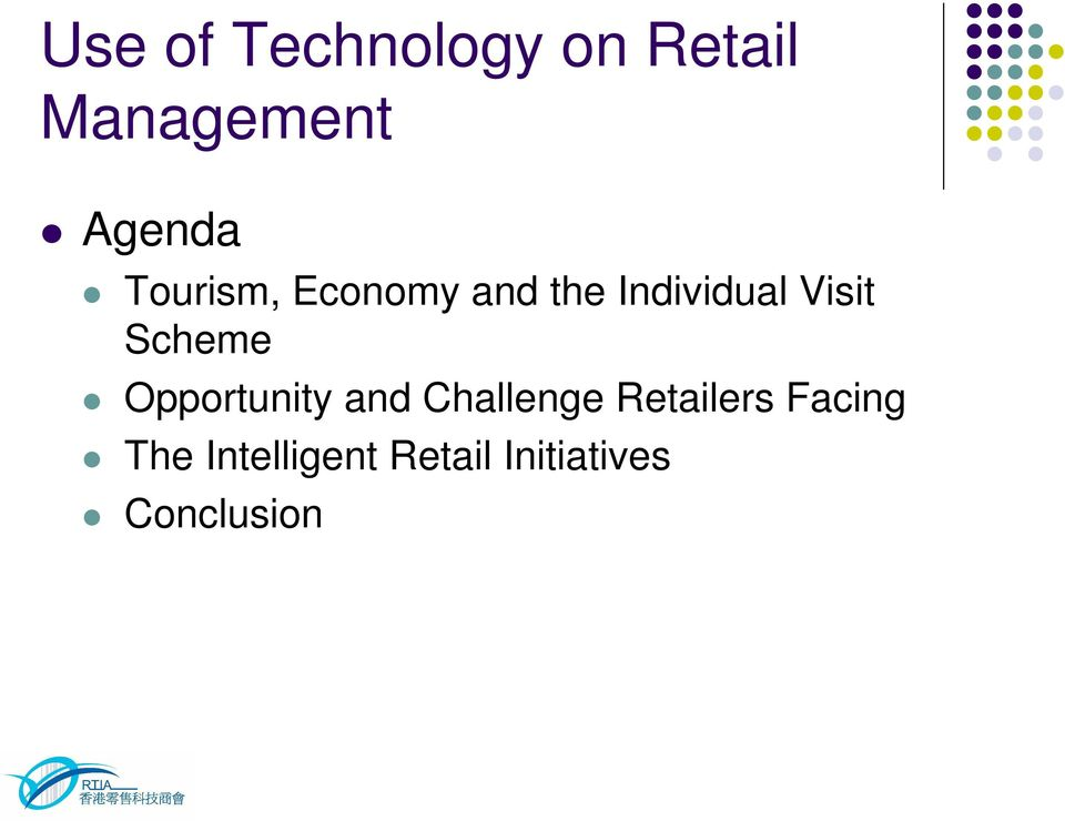 Scheme Opportunity and Challenge Retailers
