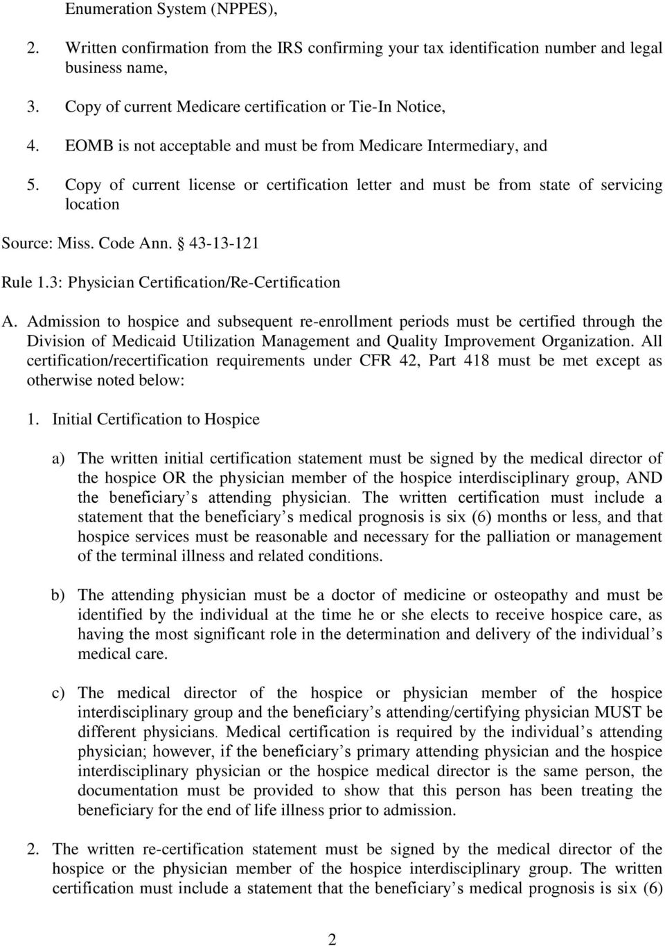 3: Physician Certification/Re-Certification A.