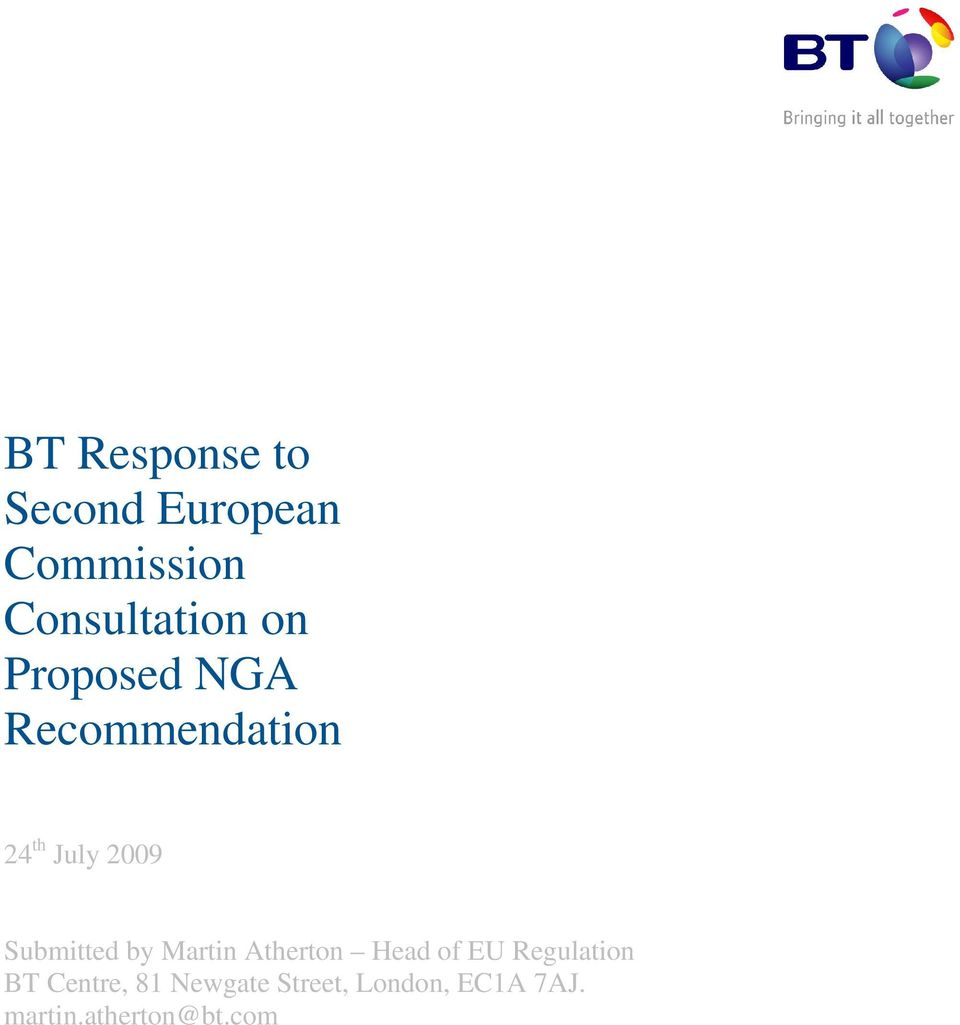 Submitted by Martin Atherton Head of EU Regulation BT