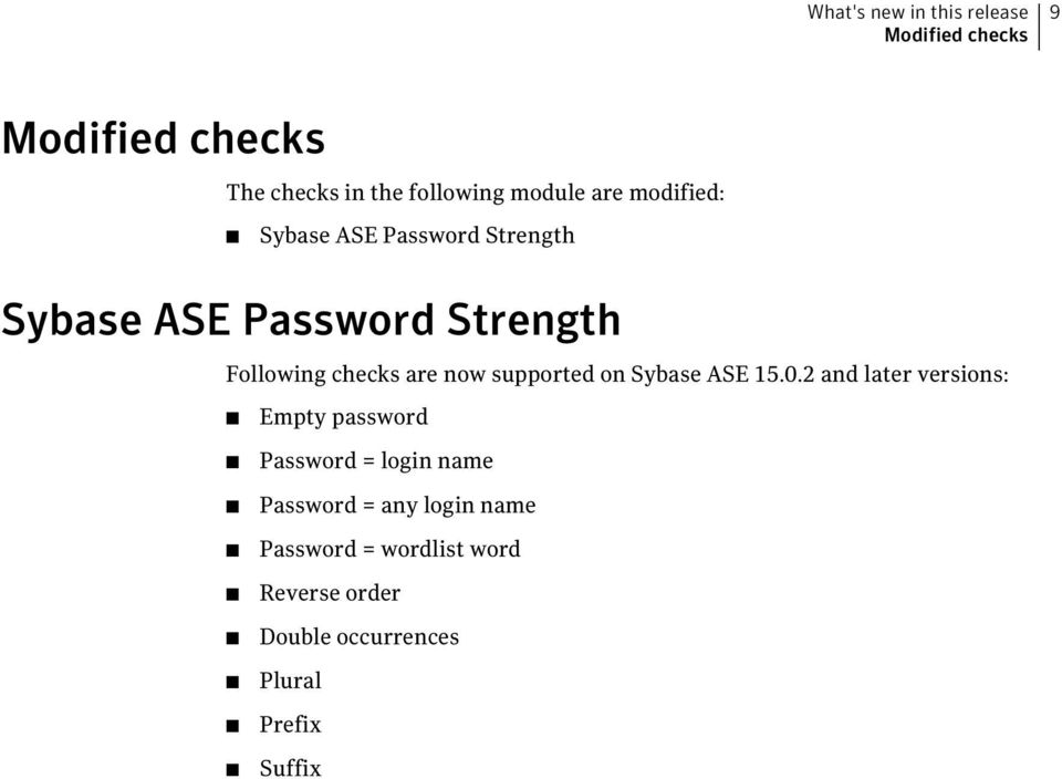 supported on Sybase ASE 15.0.