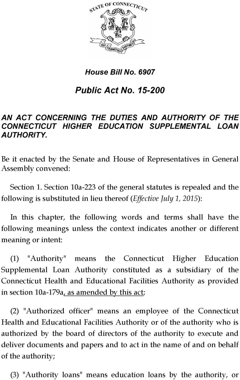 Section 10a-223 of the general statutes is repealed and the following is substituted in lieu thereof (Effective July 1, 2015): In this chapter, the following words and terms shall have the following