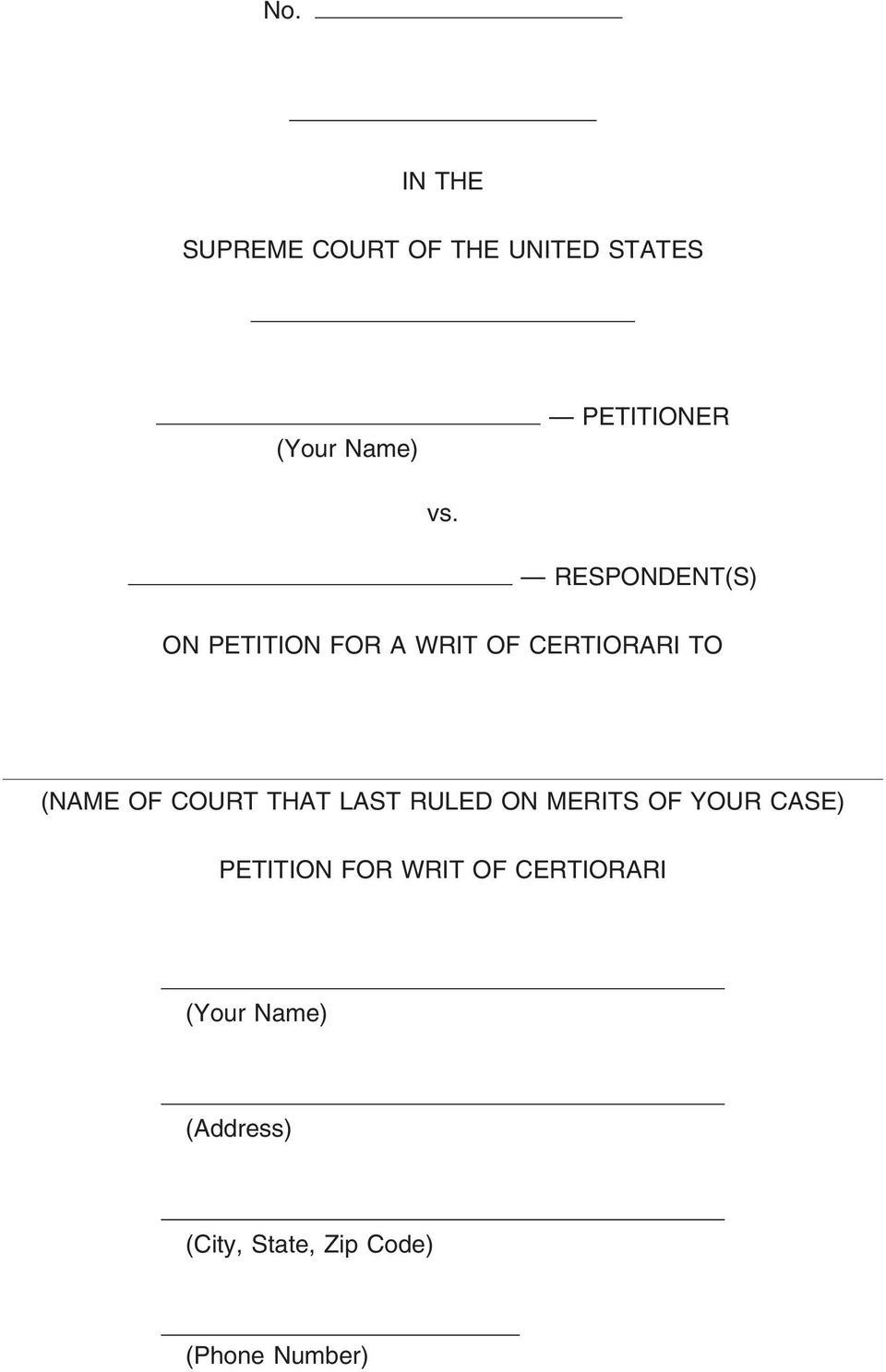 COURT THAT LAST RULED ON MERITS OF YOUR CASE) PETITION FOR WRIT OF