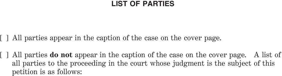 [ ] All parties do not appear in the caption of the case on  A list