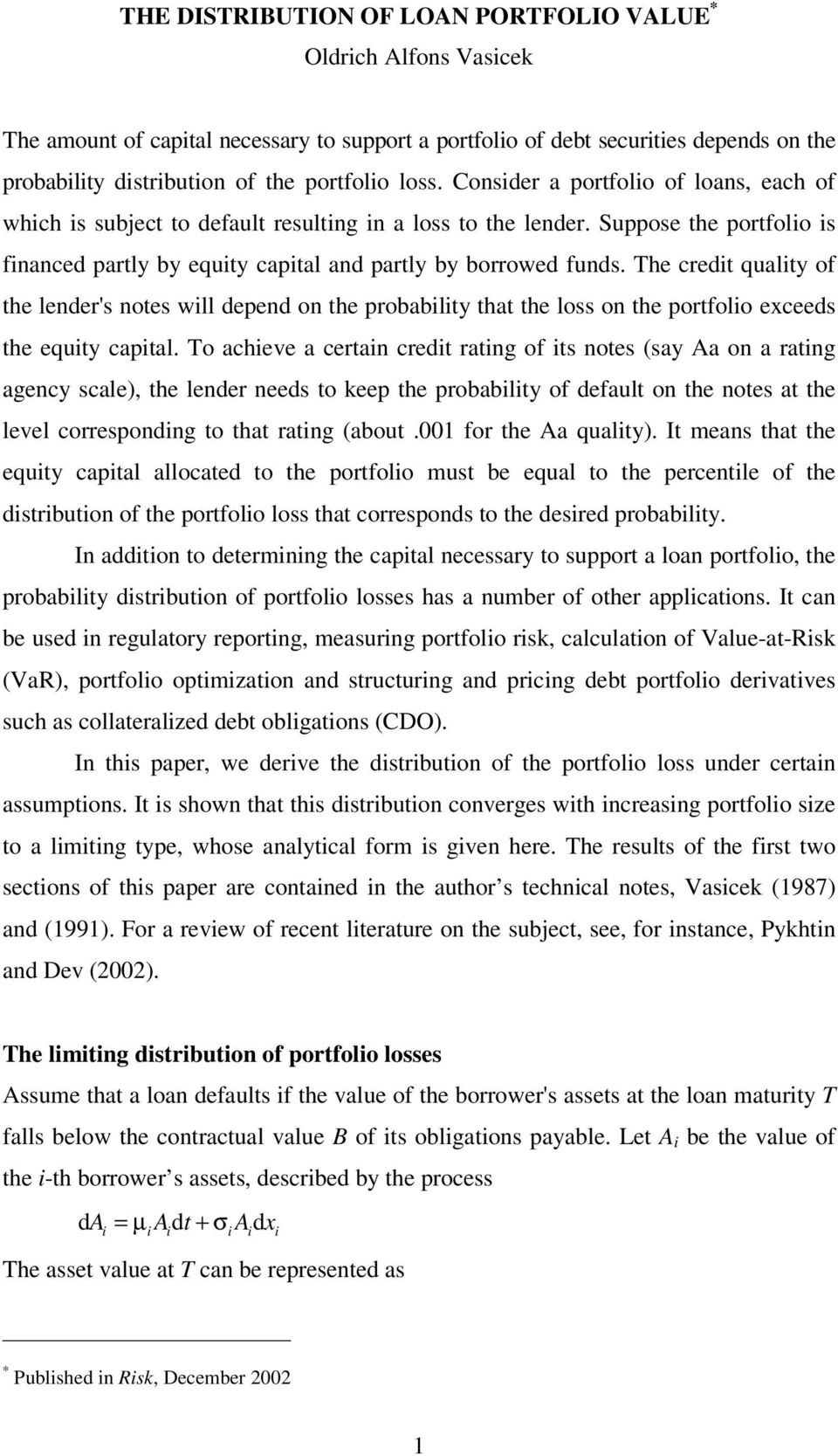 he credt qualty of the lender's notes wll depend on the probablty that the loss on the portfolo exceeds the equty captal.