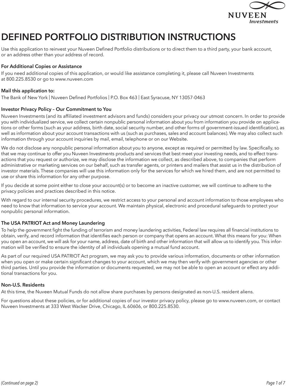 8530 or go to www.nuveen.com Mail this application to: The Bank of New York Nuveen Defined Portfolios P.O.
